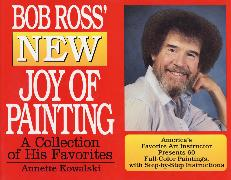 Cover-Bild zu Kowalski, Annette: Bob Ross' New Joy of Painting