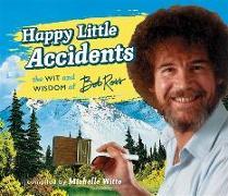 Cover-Bild zu Witte, Michelle: Happy Little Accidents