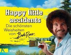 Cover-Bild zu Ross, Bob: Happy little accidents