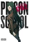 Cover-Bild zu Akira Hiramoto: Prison School, Vol. 2