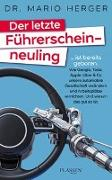 Cover-Bild zu Herger, Mario: Der letzte Führerscheinneuling