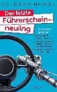Cover-Bild zu Herger, Mario: Der letzte Führerscheinneuling (eBook)