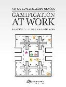 Cover-Bild zu Kumar, Janaki Mythily: Gamification at Work: Designing Engaging Business Software
