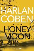 Cover-Bild zu Coben, Harlan: Honeymoon (eBook)