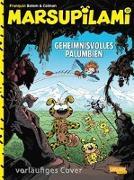 Cover-Bild zu Colman, Stéphan: Marsupilami 17: Geheimnisvolles Palumbien