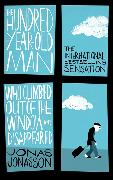 Cover-Bild zu Jonasson, Jonas: The Hundred-Year-Old Man Who Climbed Out of the Window and Disappeared