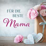 Cover-Bild zu Falk, Johannes (Sänger): CD Für die beste Mama