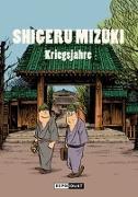 Cover-Bild zu Mizuki, Shigeru: Shigeru Mizuki: Kriegsjahre