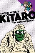 Cover-Bild zu Mizuki, Shigeru: The Birth of Kitaro