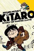 Cover-Bild zu Mizuki, Shigeru: Kitaro The Vampire Slayer