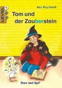 Cover-Bild zu Tom und der Zauberstein / Level 1. Schulausgabe von Engelhardt, Anja