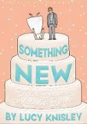 Cover-Bild zu Knisley, Lucy: Something New