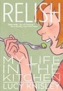 Cover-Bild zu Knisley, Lucy: Relish: My Life in the Kitchen