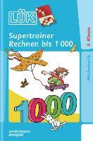 Cover-Bild zu LÜK. Supertrainer Rechnen bis 1000