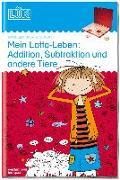 Cover-Bild zu LÜK. Mein Lotta-Leben: Addition, Subtraktion und andere Tiere