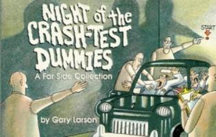 Cover-Bild zu Larson, Gary: Night of the Crash Test Dummies