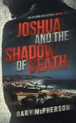 Cover-Bild zu Mcpherson, Gary: Joshua and the Shadow of Death