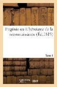 Cover-Bild zu Cogez, Louis-Albert-Joseph: Eugénie Ou l'Héroisme de la Reconnaissance. Tome 1