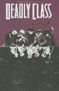 Cover-Bild zu Rick Remender: Deadly Class Volume 2: Kids of the Black Hole