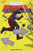 Cover-Bild zu Ewing, Al: Du bist Deadpool - Der interaktive Spiele-Comic