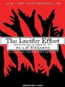 Cover-Bild zu Zimbardo, Philip: The Lucifer Effect: Understanding How Good People Turn Evil
