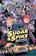 Cover-Bild zu Giffen, Keith: Sugar & Spike
