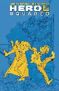 Cover-Bild zu Giffen, Keith: Hero Squared Omnibus