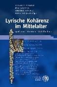 Cover-Bild zu Köbele, Susanne (Hrsg.): Lyrische Kohärenz im Mittelalter (eBook)