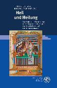 Cover-Bild zu Bulang, Tobias (Hrsg.): Heil und Heilung (eBook)