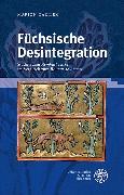 Cover-Bild zu Darilek, Marion: Füchsische Desintegration (eBook)