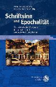 Cover-Bild zu Huss, Bernhard (Hrsg.): Schriftsinn und Epochalität (eBook)