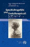 Cover-Bild zu Berghahn, Cord-Friedrich (Hrsg.): Geschichtsgefühl und Gestaltungskraft (eBook)