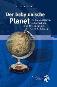 Cover-Bild zu Neef, Sonja A. J.: Der babylonische Planet (eBook)