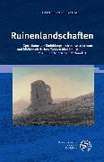 Cover-Bild zu Baum, Constanze: Ruinenlandschaften (eBook)