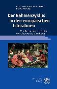 Cover-Bild zu Kleinschmidt, Christoph (Hrsg.): Der Rahmenzyklus in den europäischen Literaturen (eBook)