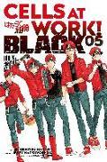 Cover-Bild zu Harada, Shigemitsu: Cells at Work! BLACK 5