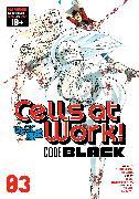 Cover-Bild zu Harada, Shigemitsu: Cells at Work! CODE BLACK 3