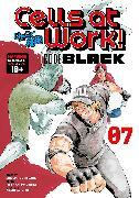 Cover-Bild zu Harada, Shigemitsu: Cells at Work! CODE BLACK 7