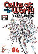 Cover-Bild zu Harada, Shigemitsu: Cells at Work! CODE BLACK 4