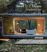 Cover-Bild zu Benitez, Cristina Paredes: Small Eco Houses