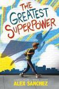 Cover-Bild zu Sanchez, Alex: The Greatest Superpower