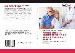 Cover-Bild zu Angulo Murillo, Navira G.: Modelo para la implementación de colas o líneas de espera
