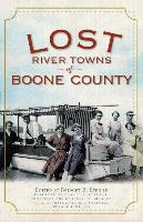 Cover-Bild zu Clare, Donald E. Jr. (Solist): Lost River Towns of Boone County