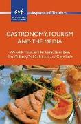 Cover-Bild zu Frost, Warwick: Gastronomy, Tourism and the Media