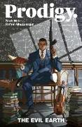 Cover-Bild zu Mark Millar: Prodigy Volume 1: The Evil Earth
