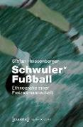 Cover-Bild zu Heissenberger, Stefan: Schwuler* Fußball (eBook)