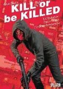 Cover-Bild zu Brubaker, Ed: Kill or be Killed 02