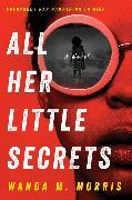 Cover-Bild zu Morris, Wanda M.: All Her Little Secrets