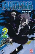 Cover-Bild zu Kaku, Yuji: Fantasma 02