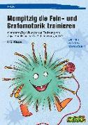 Cover-Bild zu Mompitzig die Fein- und Grafomotorik trainieren von Salber, Eva